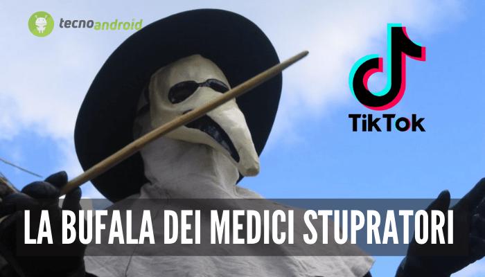 """TikTok: nella piattaforma si aggira la bufala dei """"Medici della peste stupratori"""""""