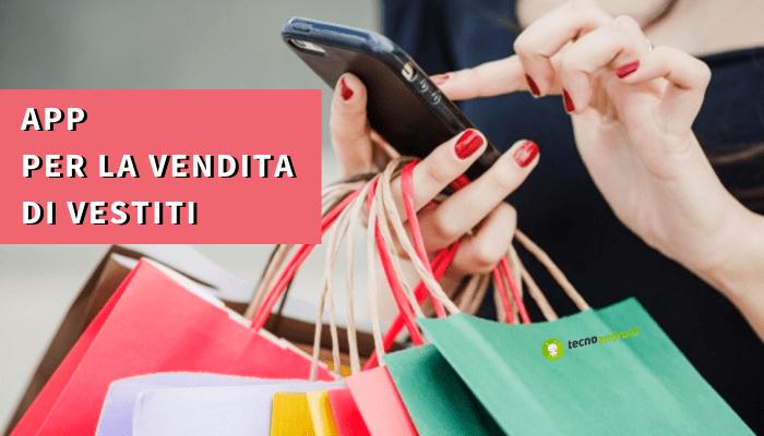 APP Android: l'elenco delle migliori per comprare e vendere vestiti online